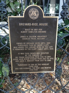 The sign out the front of the Anne Rice house.